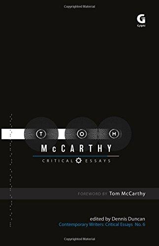 Tom McCarthy: Critical Essays (Contemporary Writers: Critical Essays)