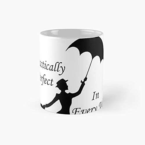 N\A Mary Poppins - 6 prácticamente Taza clásica | Tazas de café Divertidas del Mejor Regalo 11 oz