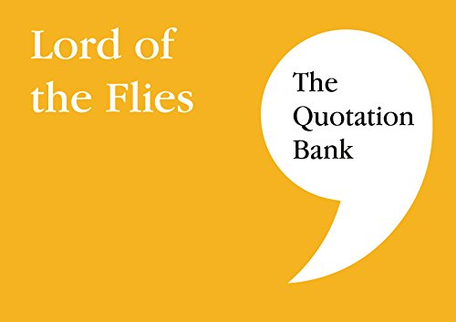 The Quotation Bank: Lord of the Flies GCSE Revision and Study Guide for English Literature 9-1