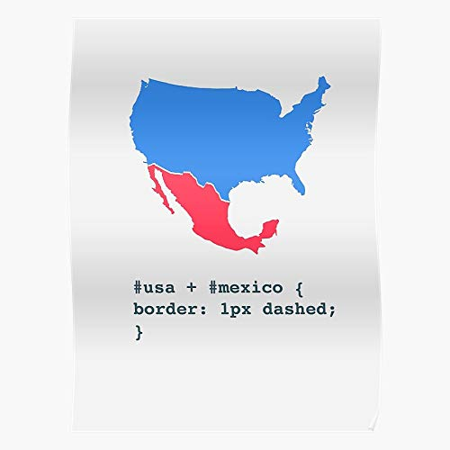 Jokes Trump Border Coding Joke Mexico Html Wall El póster de decoración de interiores más impresionante y elegante disponible en tendencia ahora