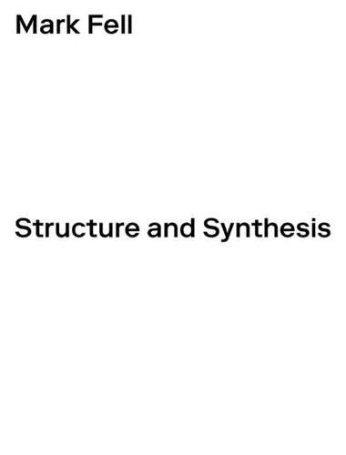 Structure and Synthesis (October Files)