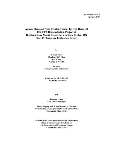 Arsenic Removal from Drinking Water by Iron Removal US EPA Demonstration Project at Big Sauk Lake Mobile Home Park in Sauk Centre MN Final Performance Evaluation Report (English Edition)