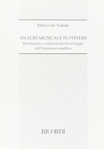 Analisi musicale in itinere. Questionari e soluzioni per lo sviluppo dell'intuizione analitica