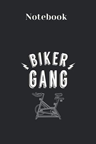 Notebook: Biker Gang Funny Spinning Indoor Spin Class Gift Workout Cover Designed with Rule Lined Notebook Journal Size 6in x 9in x 125 Pages Artist ... Women to Write in White Paper Valentine Gifts