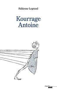 Kourrage Antoine par Fabienne Legrand