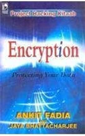 ENCRYPTION Protecting Your Data: Project Hacking Book: MR
