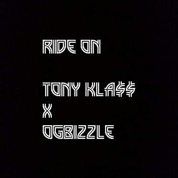 Ride on (feat. Og Bizzle)