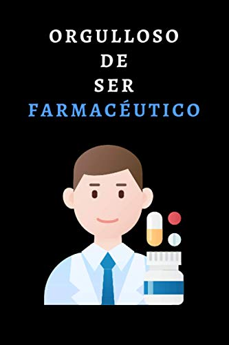 Orgulloso De Ser Farmacéutico: Cuaderno De Anotaciones Para Farmacéuticos - 120 Páginas Con Papel Lineado