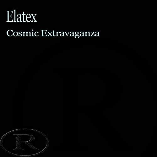 Cosmic Extravaganza (Original Mix)