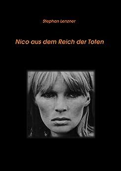 Nico aus dem Reich der Toten (German Edition) by [Stephan Lenzner]