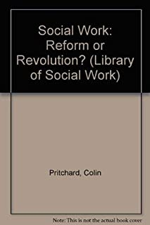 Social work: Reform or revolution? (Library of social work)