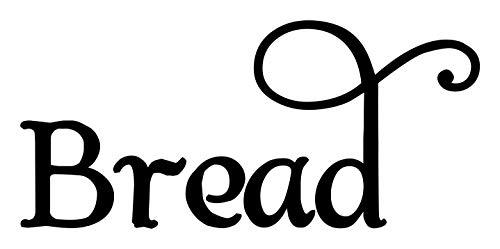 Bread Vinyl Sticker - Kitchen Breadbox Label - Die Cut Decal - Swash - 9w x 4h inches - Black