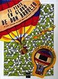 El viaje en globo de don Braulio