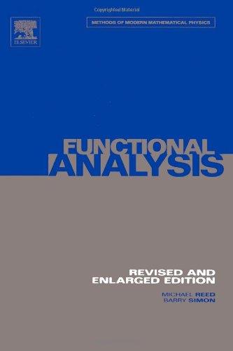 I: Functional Analysis, Volume 1 (Methods of Modern Mathematical Physics)