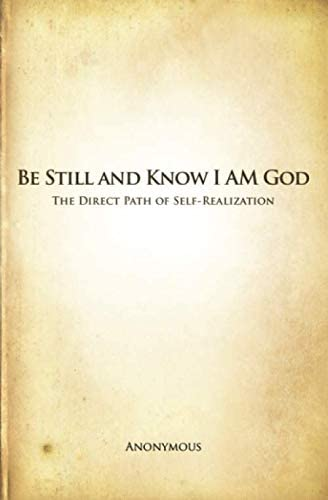 Be Still and Know I AM God The Direct Path of Self Realization product image