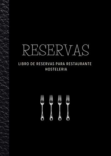 Libro de Reservas para Restaurante Hosteleria: Organizador de reservas de hostelería, ideal para restaurantes, bares, cafeterías, hoteles, pizzerías, pubs o bistros.