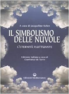 Il simbolismo delle nuvole. L'eternità fluttuante