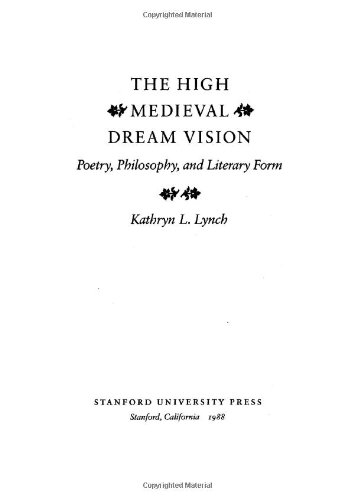 The High Medieval Dream Vision: Poetry, Philosophy, and Literary Form