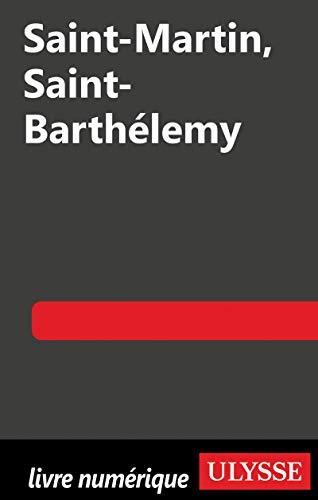 Saint-Martin, Saint-Barthélémy 6e édition