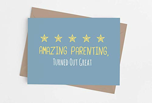 Funny card for mom or dad | Original card for parents from son or daughter | Inappropriate gag card for Birthday, Anniversary, Christmas. | Amazing Parenting