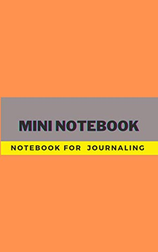 Mini Notebook: Notebook For Journaling