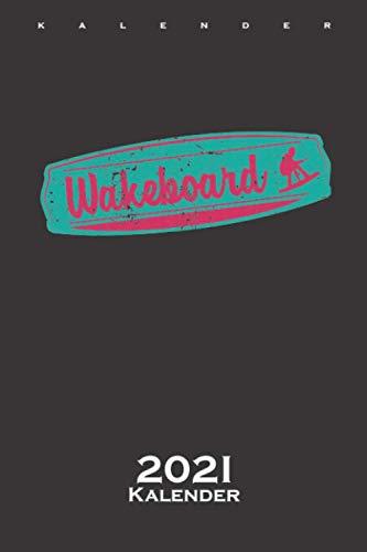 Wakeboard Kalender 2021: Jahreskalender für Fans des Wassersports