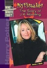 Mythmaker: The Story of J. K. Rowling (Who Wrote That?)**OUT OF PRINT**