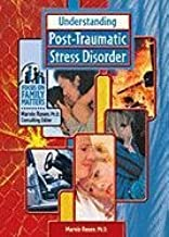 Understanding Post-Traumatic Stress Disorder (Focus on Family Matters)