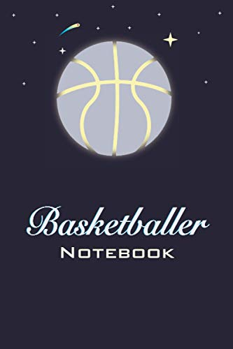 Basketballer Notebook: Lined Notebook Journal, 120 Page, 6×9 in, Cover : Shine BasketBall Moon, Stars, Meteor, Falling Star, Basket