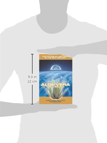 Aloe Vera The New Millennium: The Future of Wellness in the 21st Century