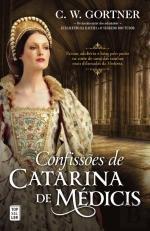 Confissões de Catarina de Médicis