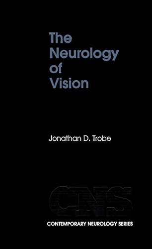 The Neurology of Vision (Contemporary Neurology Series Book 60) (English Edition)