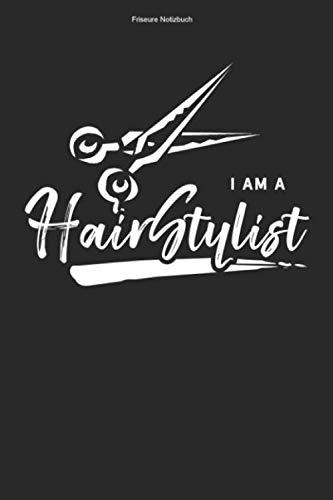 Friseure Notizbuch: 100 Seiten | Liniert | Friseursalon Geschenk Rasur Schnitt Frisur Haarstyle Team Barber Frisuren Rasieren Haare Schneiden Ausbildung Haarschnitt Kamm Mannschaft