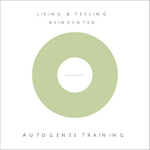 Autogenes Training - Ihr Weg zu mehr innerer Ruhe und Kraft für den Alltag Titelbild
