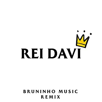 Rei Davi (Remix)