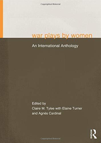 War Plays by Women: An International Anthology