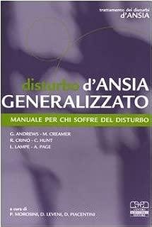 Disturbo d'ansia generalizzato. Manuale per chi soffre del disturbo