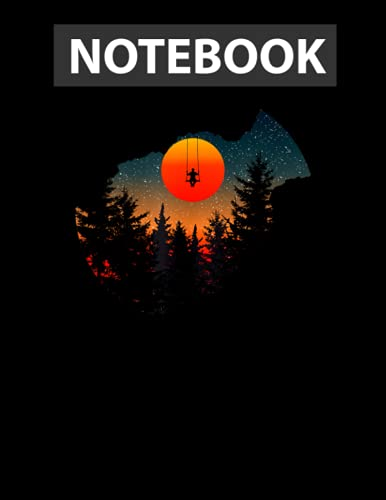 Man Swinging In The Wild a Sunset, Pine Trees, Forest Idea 130 Pages 8.5''x11'' in Journal Lined Notebook