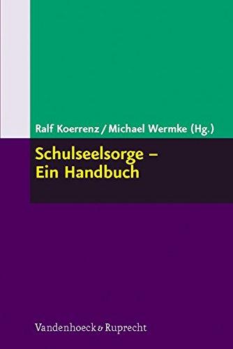 Schulseelsorge - Ein Handbuch