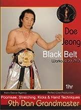 Balck Belt Taekwondo Workout 9th Degree Grandmaster Jeong