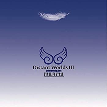 Distant Worlds III  More Music from Final Fantasy