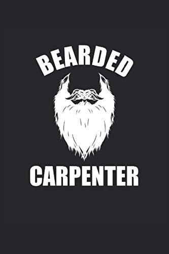 Carpintero Barbudo Carpintero Barbudo Cuaderno Carpintero Con Puntos: Cuaderno punteado para amantes de la barba, carpinteros, artesanos, carpinteros, montadores