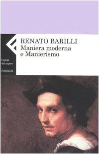 Maniera moderna e manierismo