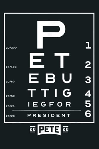 Pete Buttigieg 2020 Vision: Notebook Planner - 6x9 inch Daily Planner Journal, To Do List Notebook, Daily Organizer, 114 Pages
