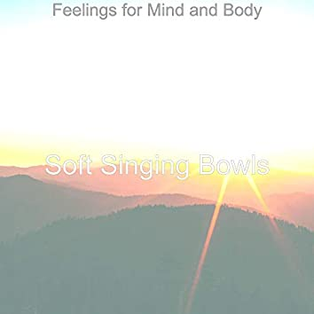 Feelings for Mind and Body