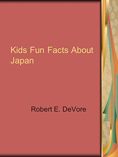 Kids Fun Facts About Japan (English Edition)