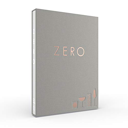 Zero: A New Approach to Non-Alcoholic Drinks - Reserve Edition