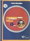 Programmazione annuale dell'allenamento per gli esordienti...