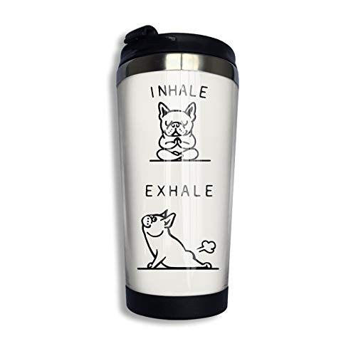 Inhale Exhale Frenchie Personalized Travel Mug Stainless Lined Coffee Tumbler Double Wall Vacuum Insulated Travel Tumbler For Christmas Birthday Home Office
