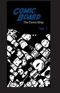 Comic Board: The Comic Strip
